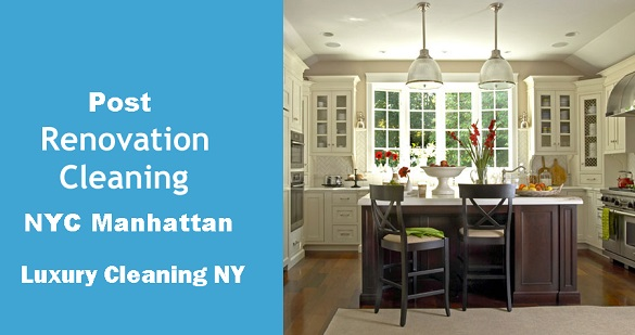 Post Renovation Cleaning Manhattan NYC -