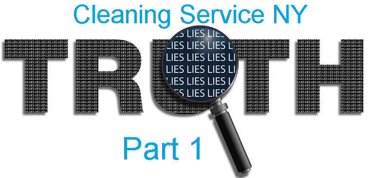 Whole truth About Cleaning Service NY !